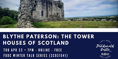 Online Talk: The Tower Houses of Scotland tickets