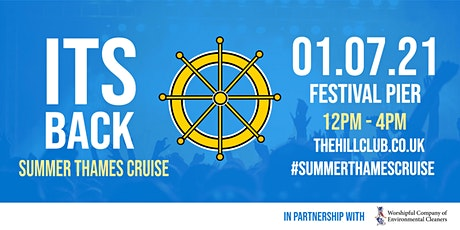 The Hill Club Summer Thames Cruise 2021 tickets