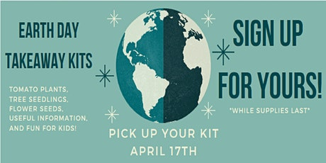 Earth Day Takeaway Kit tickets