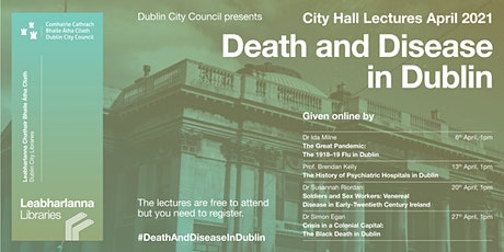 Soldiers and Sex Workers: Venereal Disease in early 20th Century Ireland tickets