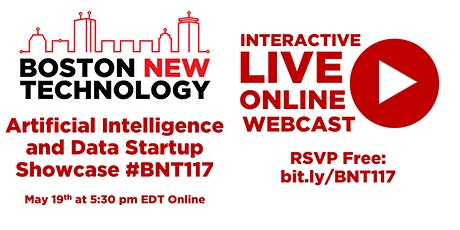 Boston New Technology Artificial Intelligence/Data Startup Showcase #BN117 Tickets