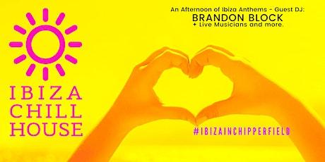 Ibiza Chill House  with  DJ Brandon Block tickets