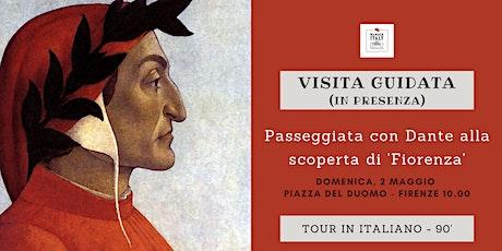Passeggiando con Dante alla scoperta di 'Fiorenza'! biglietti