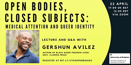 Open Bodies, Closed Subjects: Medical Attention and Queer Identity tickets