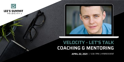 Velocity – Let's Talk Coaching and Mentoring