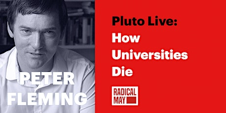 How Universities Die tickets