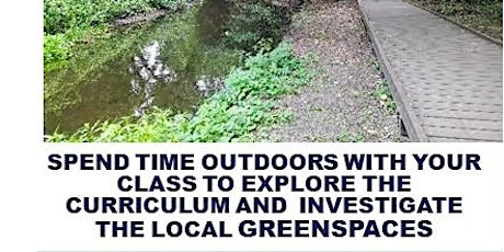 Delivering an Outdoor Curriculum in Parks & Green Spaces tickets