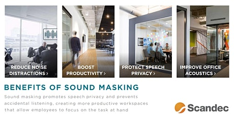 SOUND MASKING IN OPEN WORK SPACES - THE SCIENCE BEHIND AND BENEFITS tickets