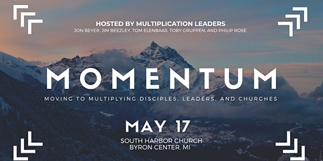 Momentum: Moving to Multiplying Disciples, Leaders, and Churches tickets