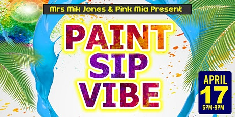 PAINT. SIP. VIBE. tickets