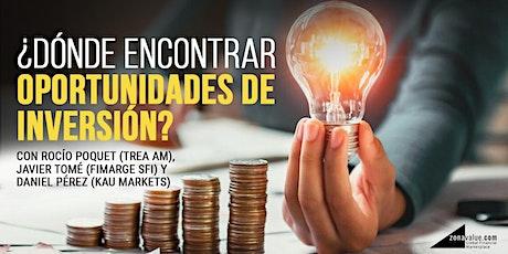 Streaming - Mesa Redonda: ¿Dónde encontrar oportunidades de inversión? entradas