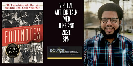 Footnotes  Author Talk with Caseen Gaines tickets