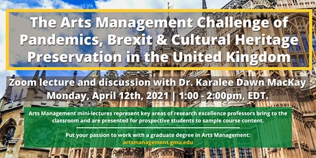 Arts Management Challenge of Pandemics, Brexit & Cultural Heritage UK tickets