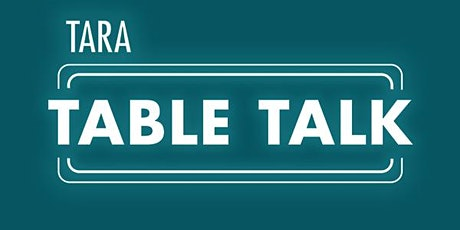 """Tara Table Talk: """"You'll be fine!""""  Opening Up About Mental Health tickets"""