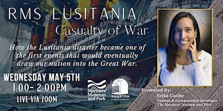 RMS Lusitania: Casualty of War tickets