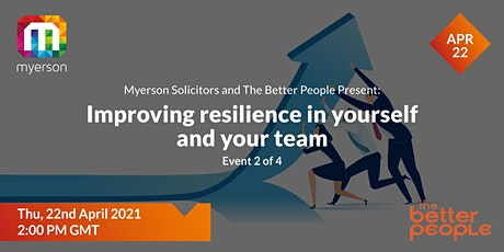 Event 2  – Improving resilience in yourself and your team tickets