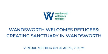 Wandsworth Welcomes Refugees: Creating Sanctuary in Wandsworth tickets