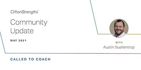 CliftonStrengths Coaching Community Call - Guest Austin Suellentrop tickets