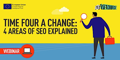 Online ADVENTURE Workshop -Time Four A Change: 4 Areas of SEO Explained ingressos