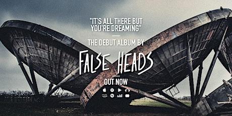 False Heads tickets