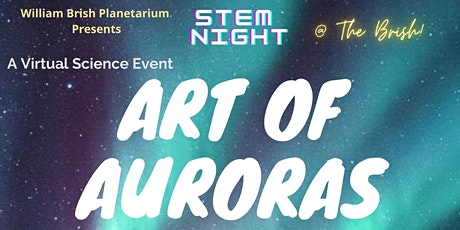 Science Night @ The Brish: Art of Auroras! tickets