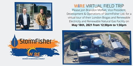 WiRE Virtual Field Trip - StormFisher's Renewable Energy Biogas Facility wi tickets