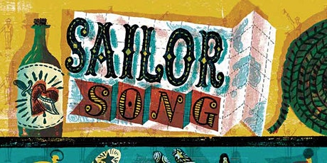 Sailor Song: The Shanties and Ballads of the High Seas tickets
