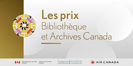 Cérémonie virtuelle de remise des prix Bibliothèque et Archives Canada billets