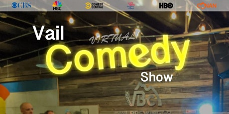 Vail Comedy Show (Online) - April 15, 2021 tickets
