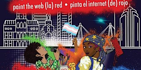 Paint the Web (la) Red / Pinta el internet (de) rojo 2021 tickets