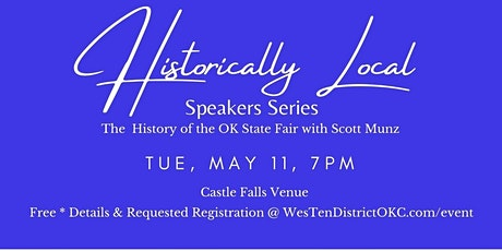 Historically Local Speaker Series-The History of the Oklahoma State Fair tickets