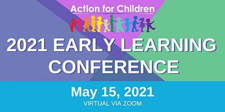 2021 Early Learning Conference tickets