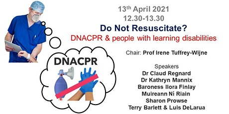Do Not Resuscitate? DNACPR & people with learning disabilities tickets