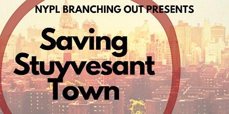 Saving Stuyvesant Town: Daniel Garodnick with Robert Snyder tickets