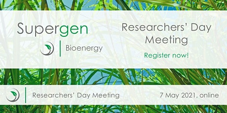 Supergen Bioenergy Hub Researchers' Day Meeting Tickets