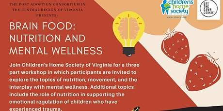 Brain Food: Nutrition and Mental Wellness Workshop tickets