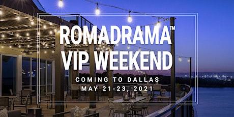 RomaDrama VIP Weekend tickets