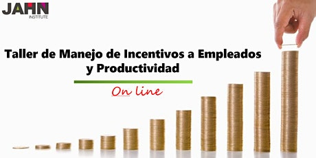 Taller de Manejo de Incentivos a Empleados y Productividad bilhetes