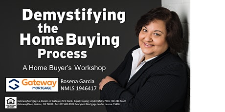 Demystifying the Home Buying Process - A Home Buyer's Workshop via Zoom tickets