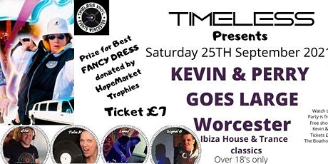 Timeless Presents Kevin & Perry Go Large in Worcester tickets