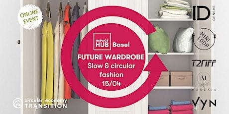 Future Wardrobe: Slow & circular fashion tickets
