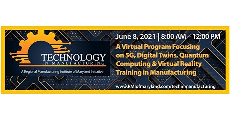 Technology in Manufacturing Virtual Conference tickets