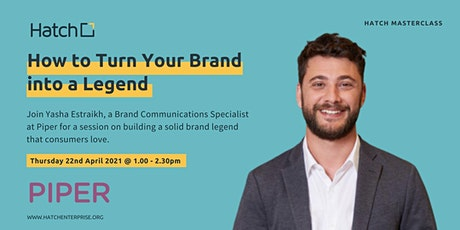 Hatch Masterclass: How to Turn Your Brand into a Legend tickets