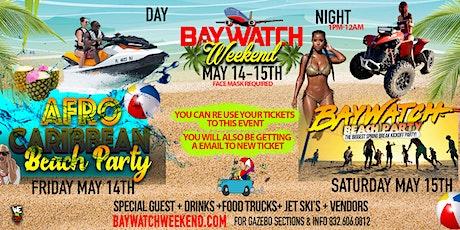 #BayWatchWeekend | 2Nights 2Days | Biggest Spring Break Sequence! tickets