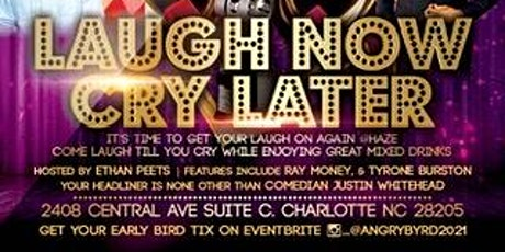 Laugh Now...Cry Later tickets