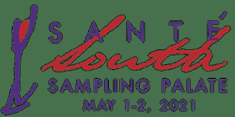 2021 Sante South Sampling Tickets tickets