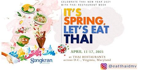 It's Spring, Let's eat Thai - Thai Restaurant Week 2021 tickets