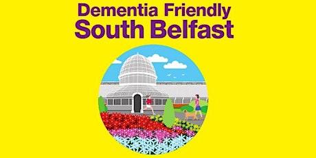 South Belfast Dementia Awareness Workshop tickets