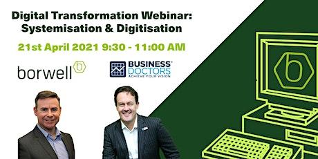 Digital Transformation Webinar: Systemisation & Digitisation tickets