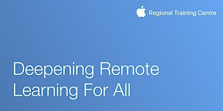 Deepening Remote Learning For All tickets